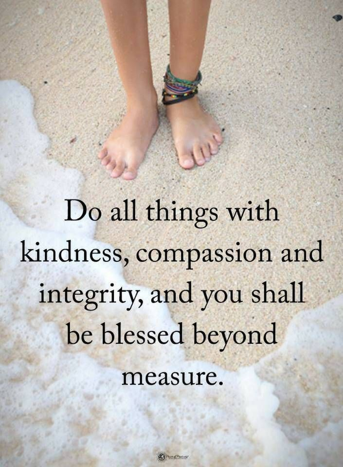 Delight the world with compassion, kindness and grace